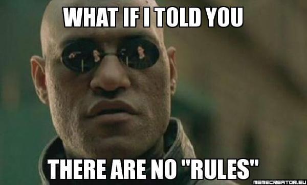 No rules